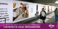 6 Reasons Why You Should Consider Lightboxes In Visual Merchandising